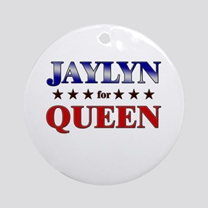 JAYLYN for queen Ornament (Round)