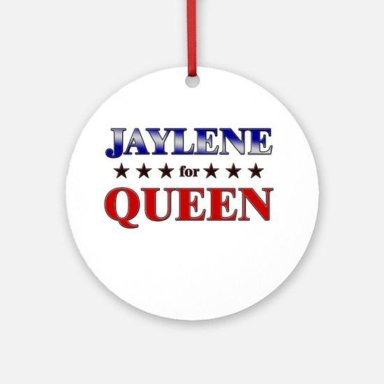 JAYLENE for queen Ornament (Round)