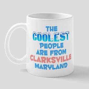 Coolest: Clarksville, MD Mug