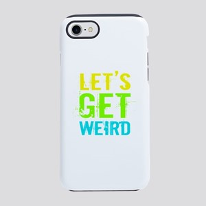 Get Weird iPhone 8/7 Tough Case