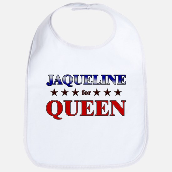 JAQUELINE for queen Bib