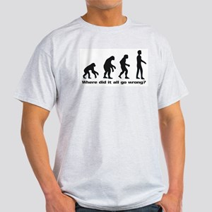 Evolution - Where did it all go wrong? Light T-Shi