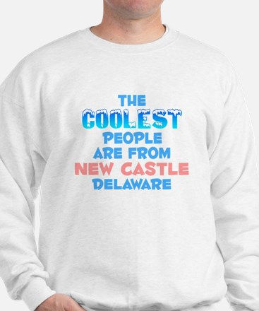 Coolest: New Castle, DE Sweatshirt
