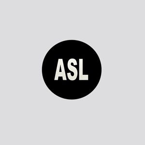 ASL Mini Button
