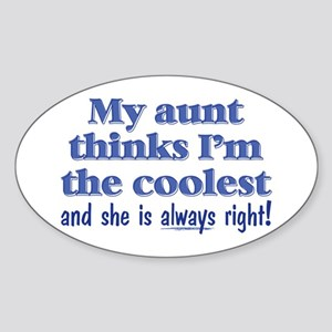 My Aunt Thinks Sticker (Oval)