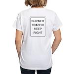 Slower Traffic Women's V-Neck T-Shirt
