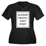 Slower Traffic Women's Plus Size V-Neck Dark T-Shi