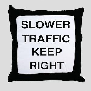 Slower Traffic Throw Pillow