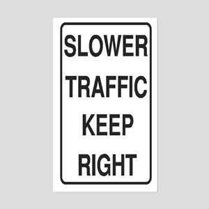 Slower Traffic Rectangle Sticker