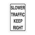 Slower Traffic Rectangle Sticker