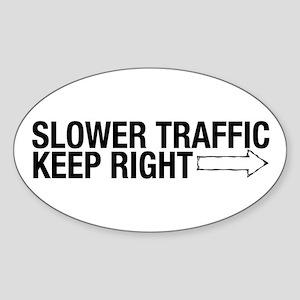Slower Traffic Oval Sticker