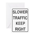 Slower Traffic Greeting Card