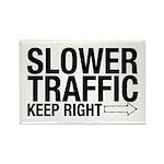 Slower Traffic Rectangle Magnet