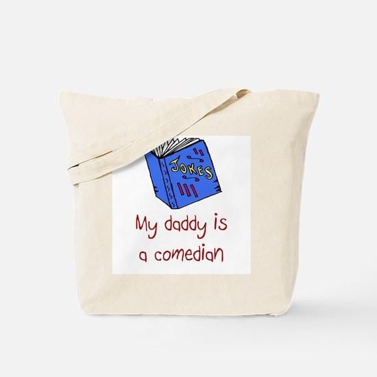 Comedian Tote Bag