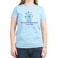 Easter Bunny? I've got Papa! Women's Light T-Shirt