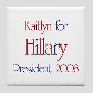 Kaitlyn for Hillary 2008 Tile Coaster