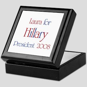 Laura for Hillary 2008 Keepsake Box