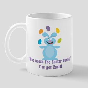 Easter Bunny? I've got Zadie! Mug