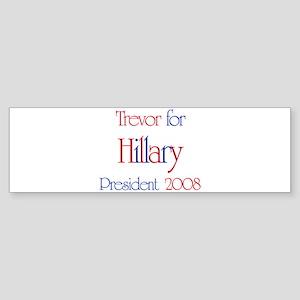 Trevor for Hillary 2008 Bumper Sticker
