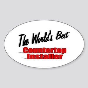 """The World's Best Countertop Installer"" Sticker (O"