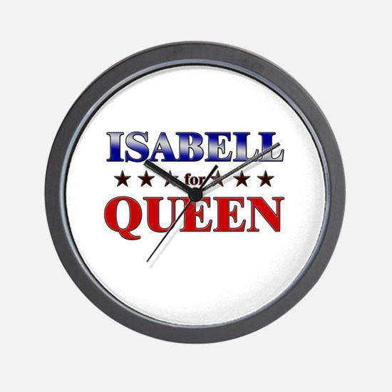 ISABELL for queen Wall Clock