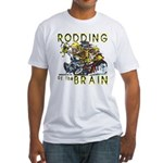RODDING of the BRAIN Fitted T-Shirt