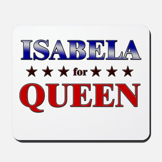 ISABELA for queen Mousepad