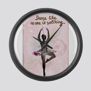 Dance Like No One is Watching Large Wall Clock