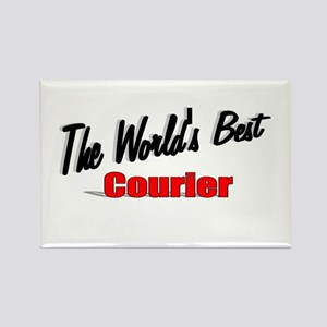 """""""The World's Best Courier"""" Rectangle Magnet"""
