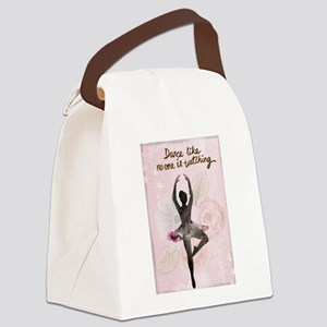 Dance Like No One is Watching Canvas Lunch Bag