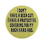I don't have a beer gut, I ha 3.5