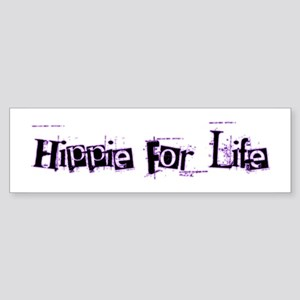 Hippie For Life Bumper Sticker