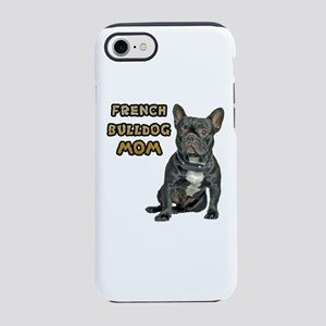 French Bulldog Mom iPhone 8/7 Tough Case
