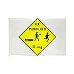 Ax Murderer X-ing Rectangle Magnet (10 pack)