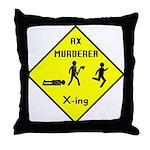 Ax Murderer X-ing Throw Pillow