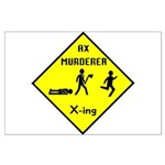Ax Murderer X-ing Large Poster