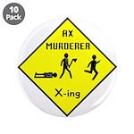 Ax Murderer X-ing 3.5
