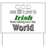God, The Irish & Beer Yard Sign