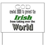 God, The Irish & Beer Yard Sign