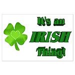 It's An Irish Thing Large Poster