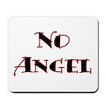 No Angel Mousepad