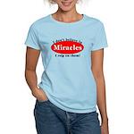 Miracles Women's Light T-Shirt