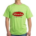 Miracles Green T-Shirt