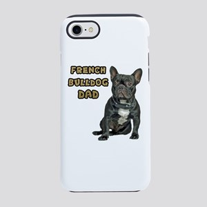French Bulldog Dad iPhone 8/7 Tough Case