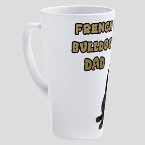 French Bulldog Dad 17 oz Latte Mug