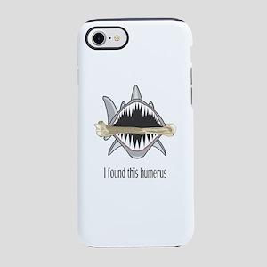 I Found This Humerus iPhone 8/7 Tough Case