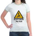 Do Not Anger The Gods Jr. Ringer T-Shirt
