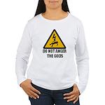 Do Not Anger The Gods Women's Long Sleeve T-Shirt