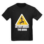 Do Not Anger The Gods Kids Dark T-Shirt