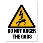 Do Not Anger The Gods Small Poster